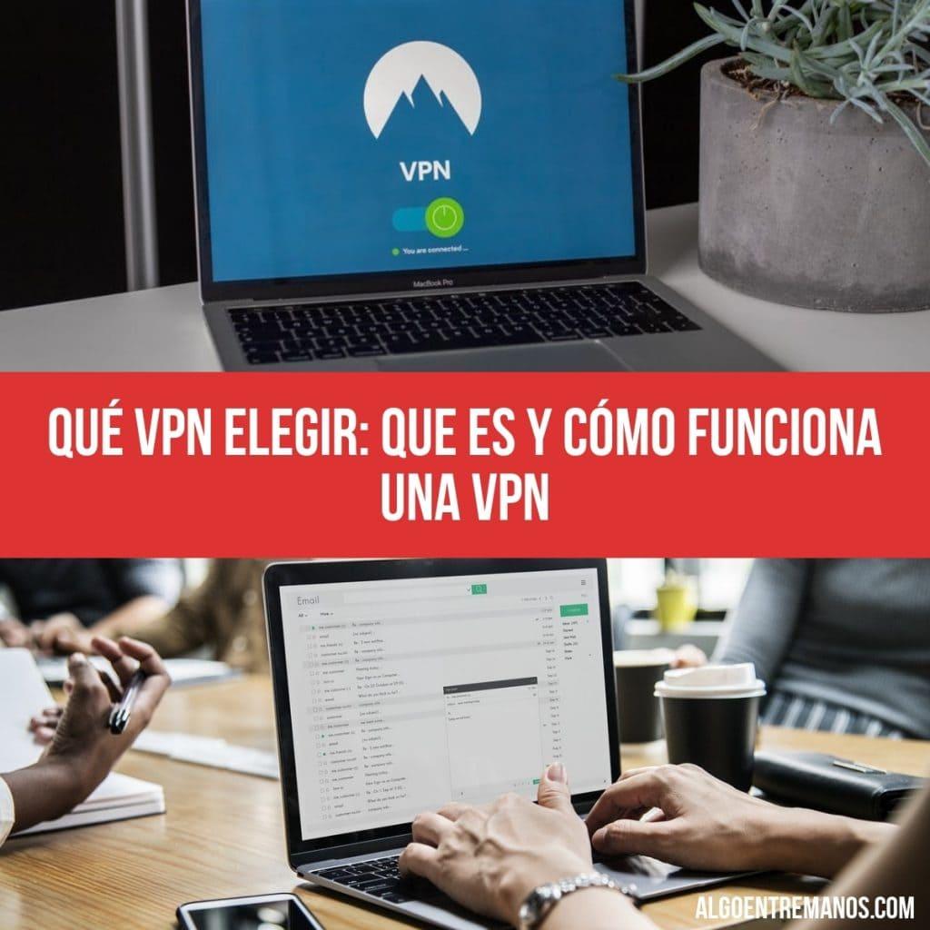 como elegir una buena VPN