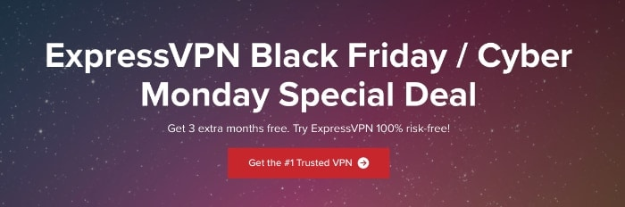 ExpressVPN Black Friday / Cyber Monday 2018