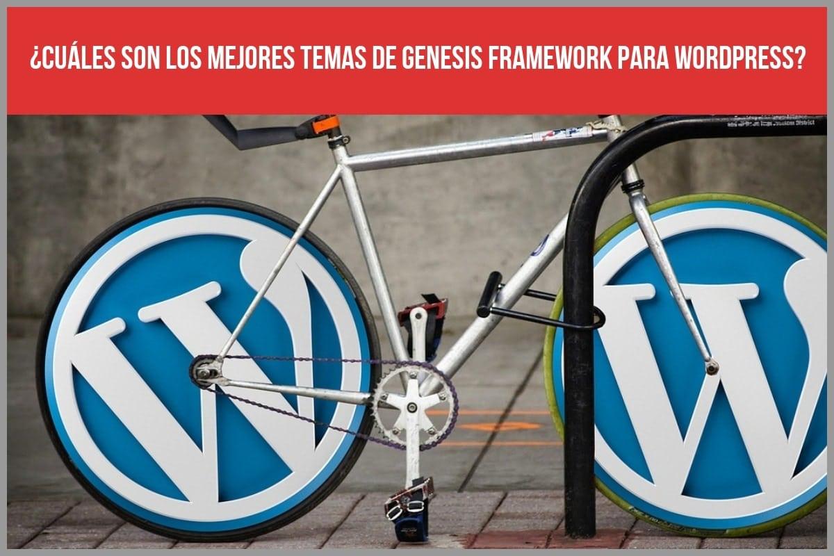 ¿Cuáles son los mejores temas de Genesis Framework para Wordpress?