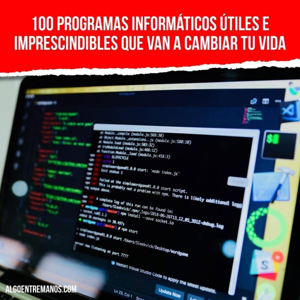 100 programas informáticos útiles e imprescindibles que van a cambiar tu vida