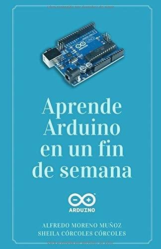 Aprende Arduino en un fin de semana