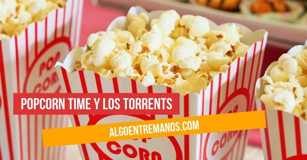 Popcorn Time: El programa definitivo para ver series y películas online