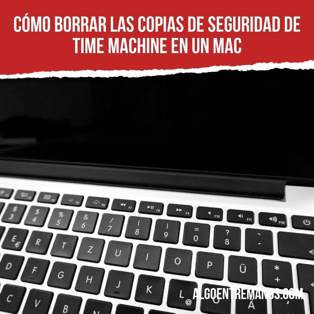 Cómo borrar las copias de seguridad de Time Machine en un Mac