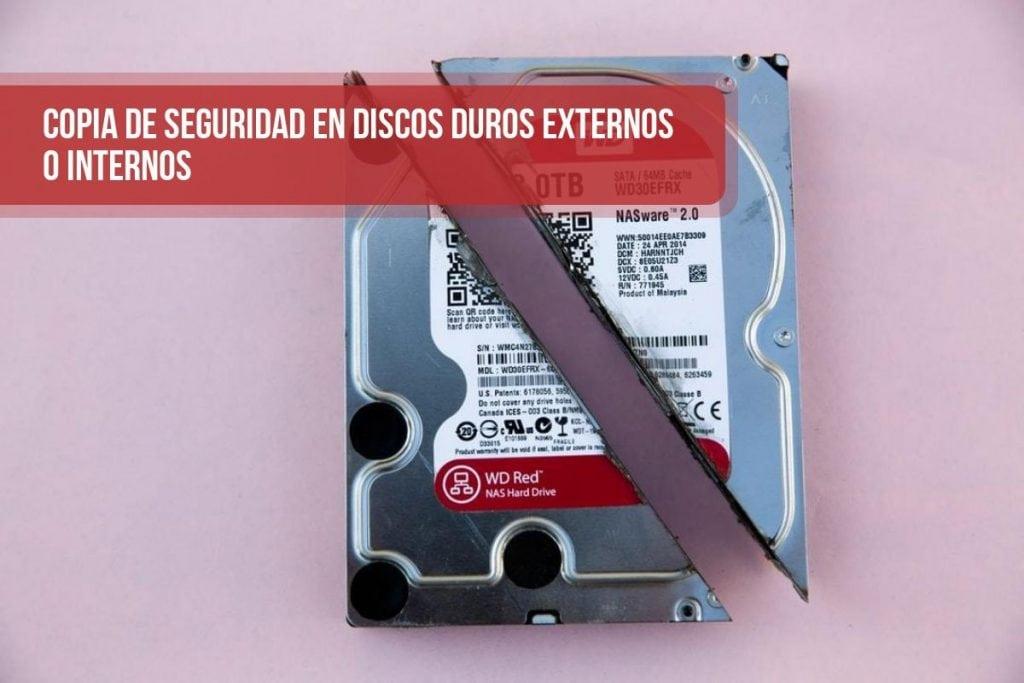 Copia de Seguridad en discos duros externos o internos