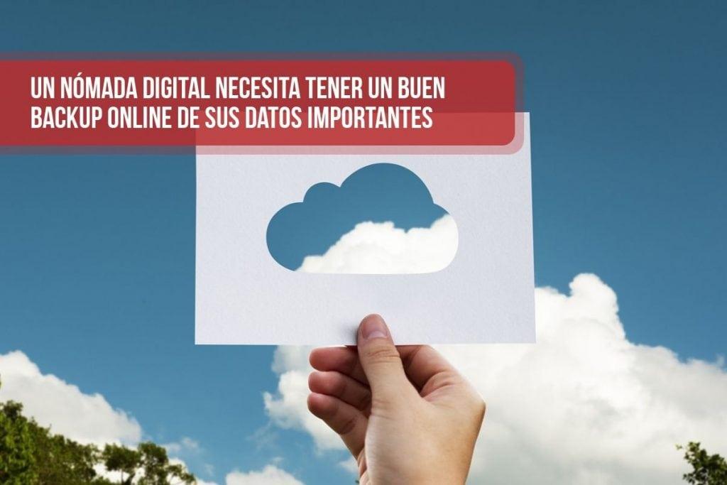 Un nómada digital necesita tener un buen backup online de sus datos importantes