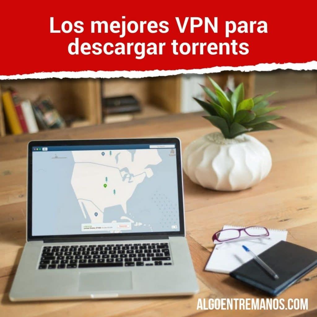 mejores VPN para descargar torrent