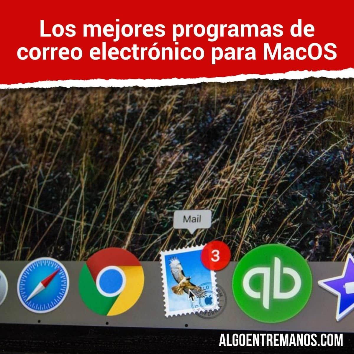 Los mejores programas de correo electrónico para MacOS: Clientes de E-mail en tu Mac