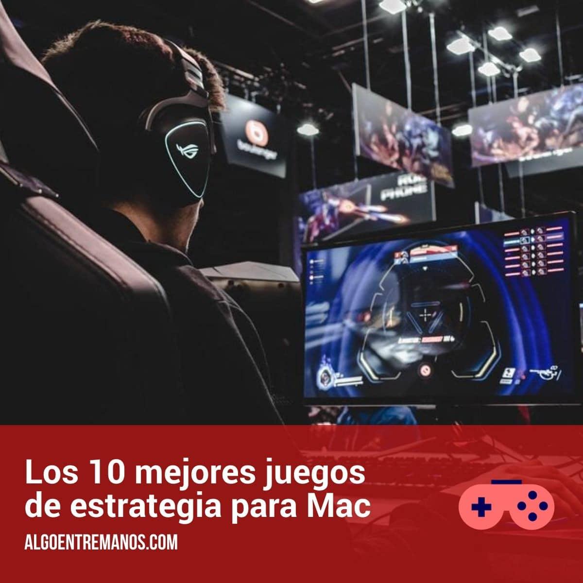 Los 10 mejores juegos de estrategia para Mac