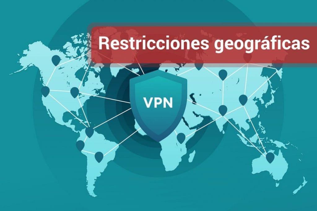 Restricciones geográficas a superar por el VPN
