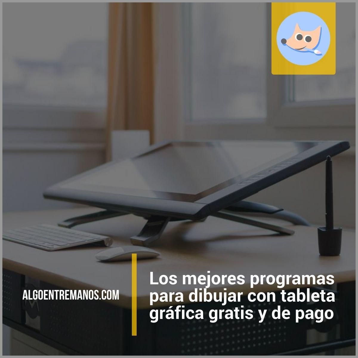Los mejores programas para dibujar con tableta gráfica gratis y de pago