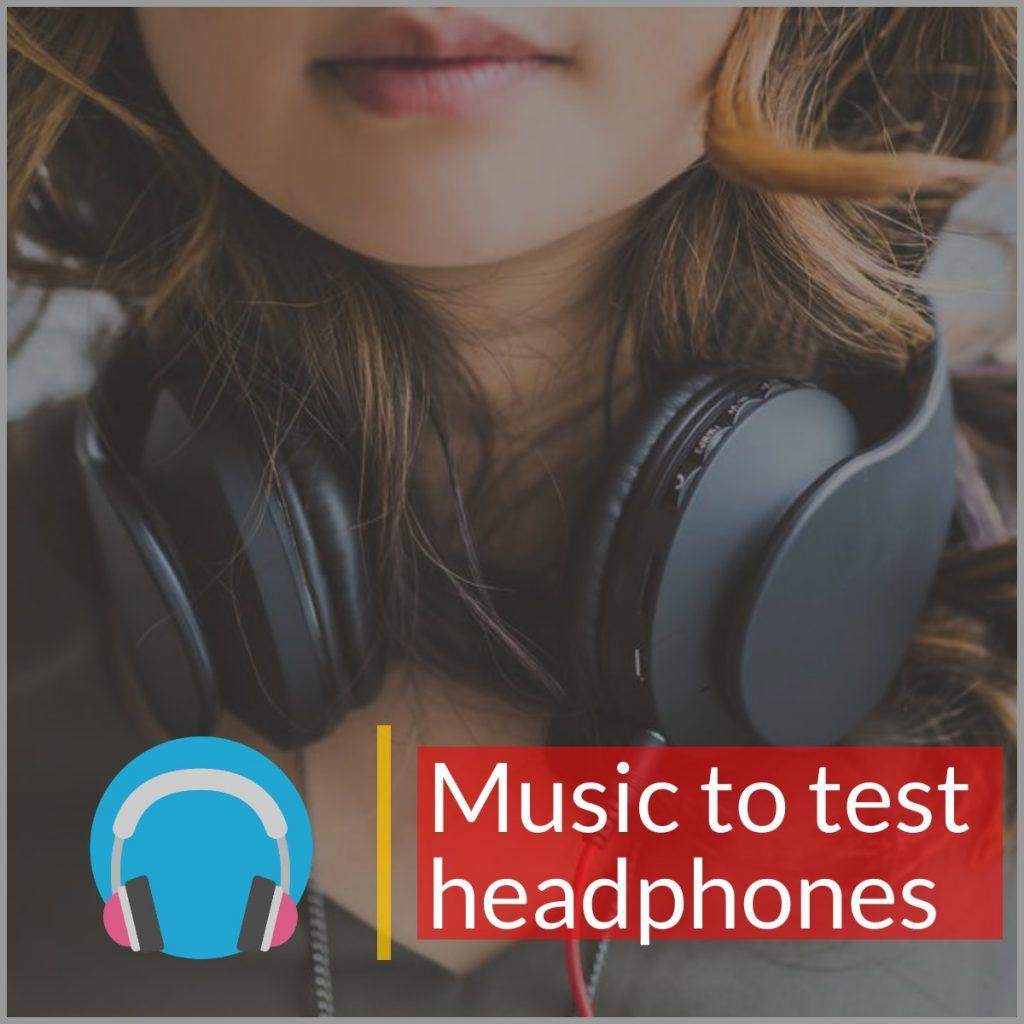 ¿Cuáles son las mejores canciones para probar tus auriculares?
