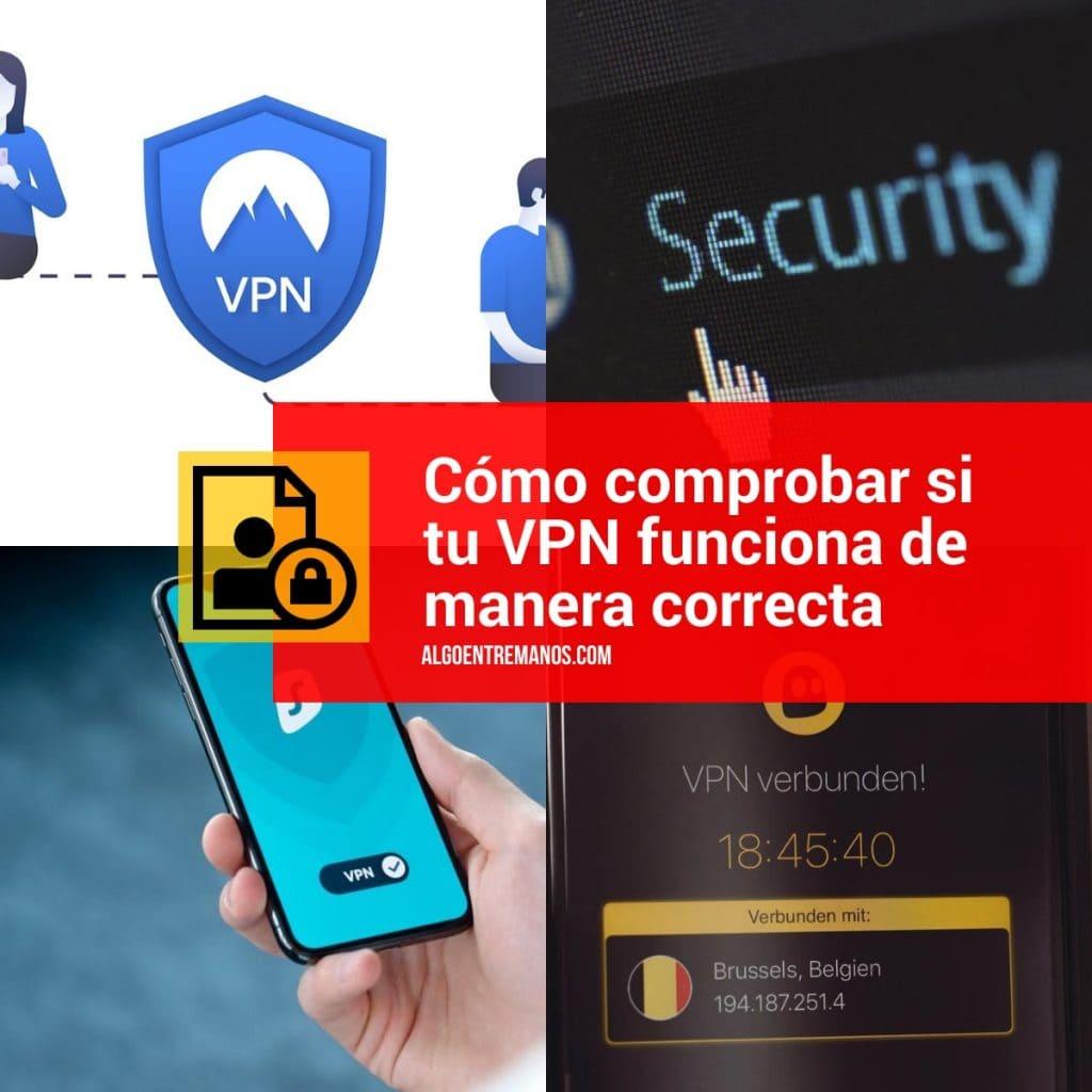 Test básicos para comprobar el buen funcionamiento de tu VPN