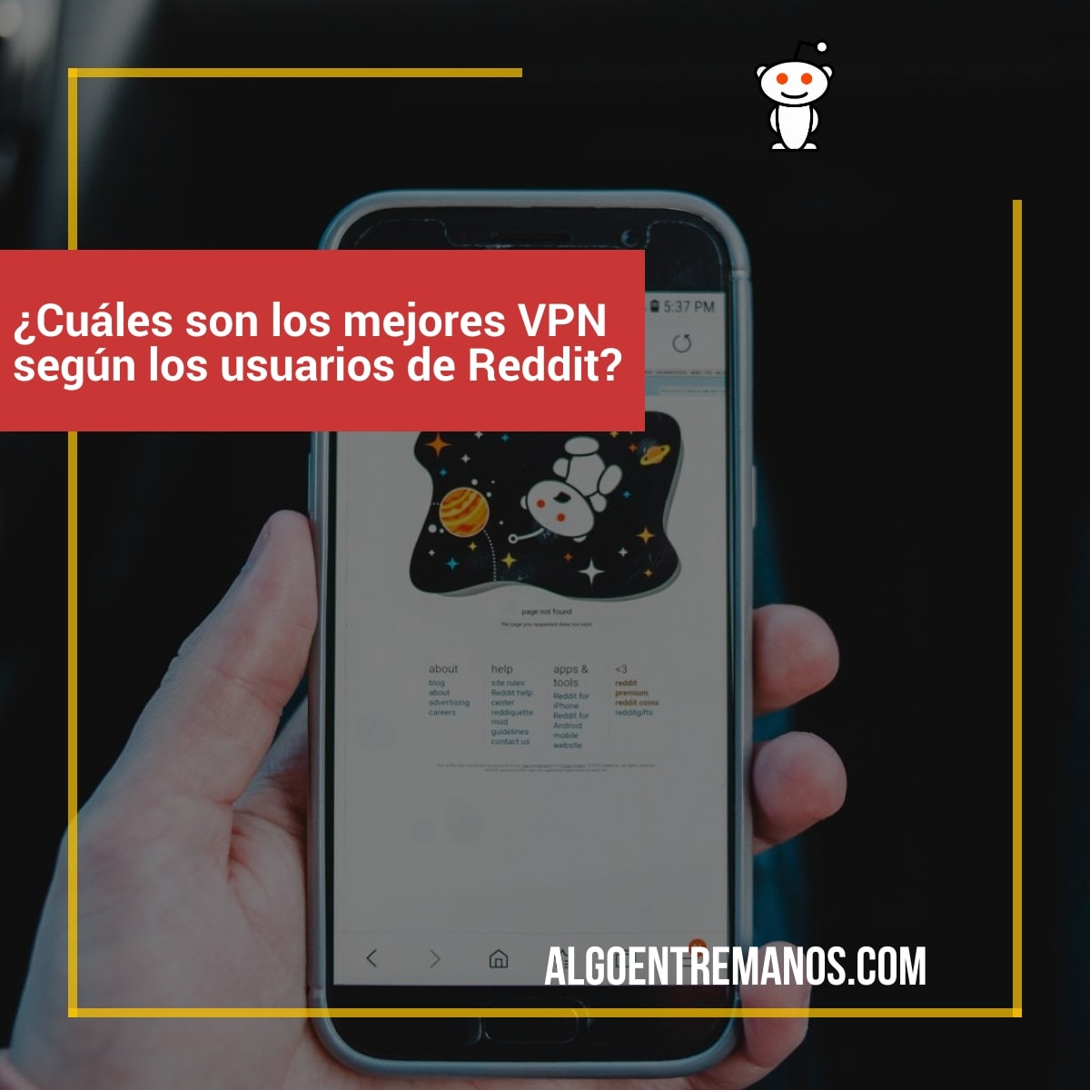 ¿Cuáles son los mejores VPN según los usuarios de Reddit?