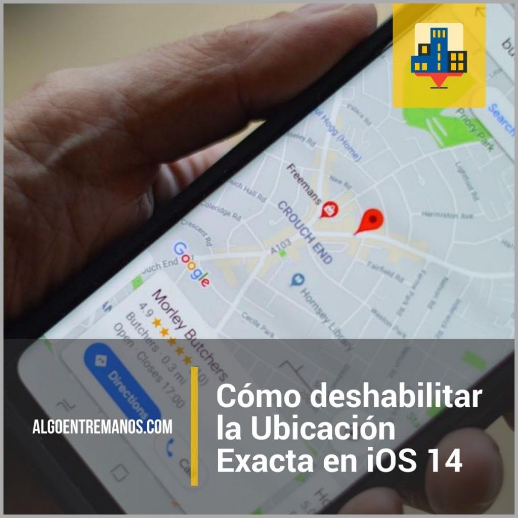 Cómo deshabilitar la Ubicación Exacta en iOS 14