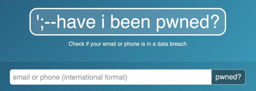 """Utiliza """"have i been pwned?"""" para saber si han hackeado algún servicio online donde estés dado de alta"""