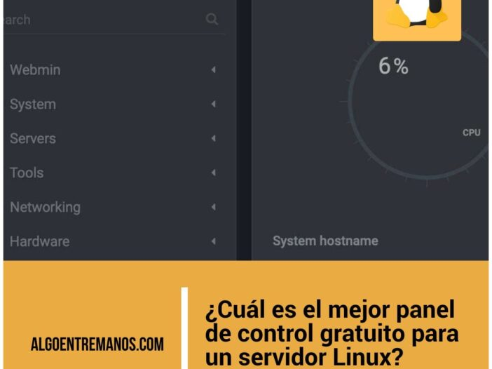 ¿Cuál es el mejor panel de control gratuito para un servidor Linux? Alternativas a cPanel