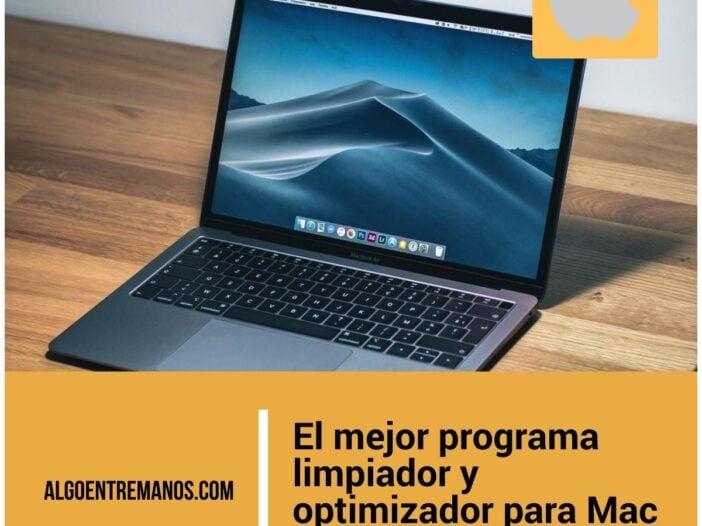 El mejor programa limpiador y optimizador para Mac (gratis y de pago): mejora el rendimiento de macOS
